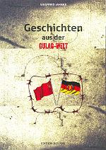 Geschichten aus der Gulag-Welt